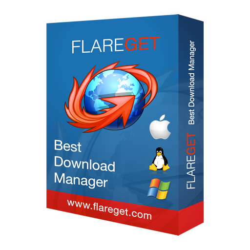 FlareGet - Best Download Manager for Linux, Windows, Mac, Ubuntu, Fedora